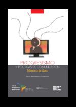 Progresismo y políticas de comunicación